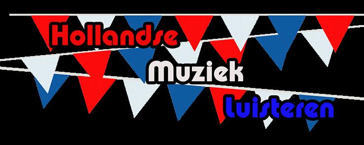 HOLLANDSE MUZIEK LUISTEREN.NL